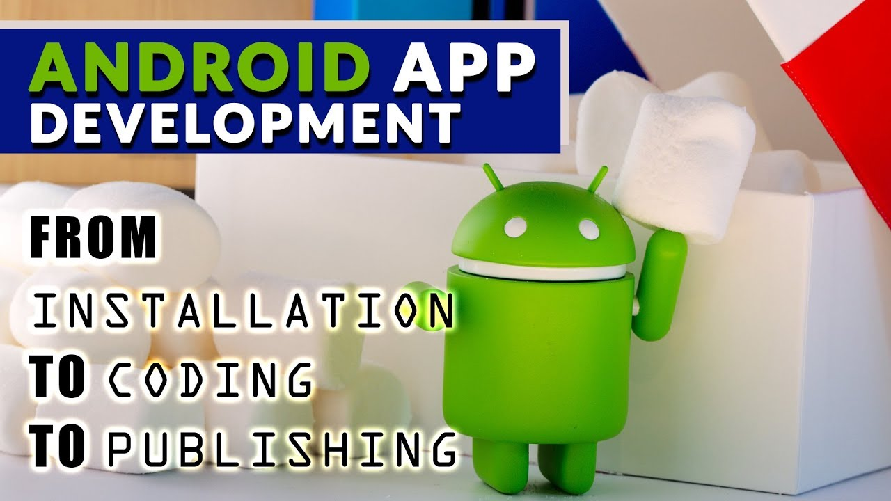 Coding of Android Applications